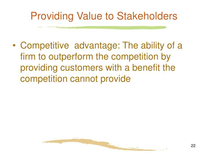 Providing Value to Stakeholders