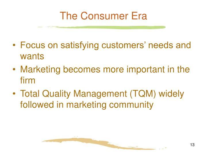 The Consumer Era