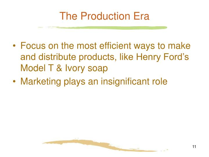 The Production Era