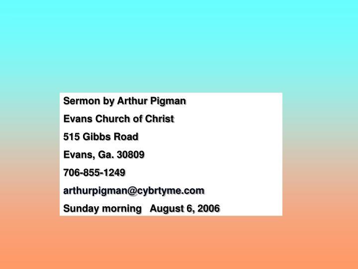Sermon by Arthur Pigman