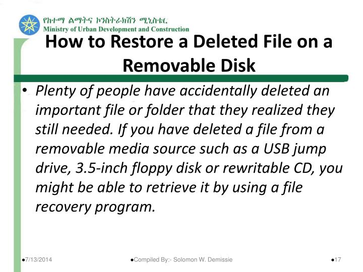 How to Restore a Deleted File on a Removable Disk