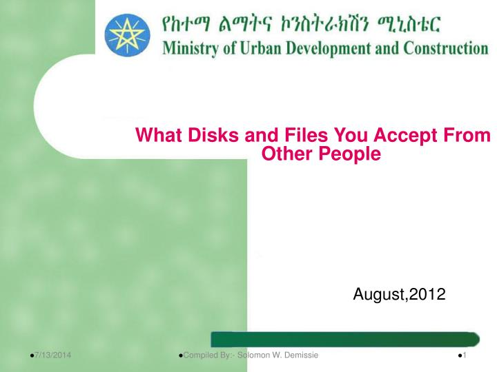 What Disks and Files You Accept From Other People