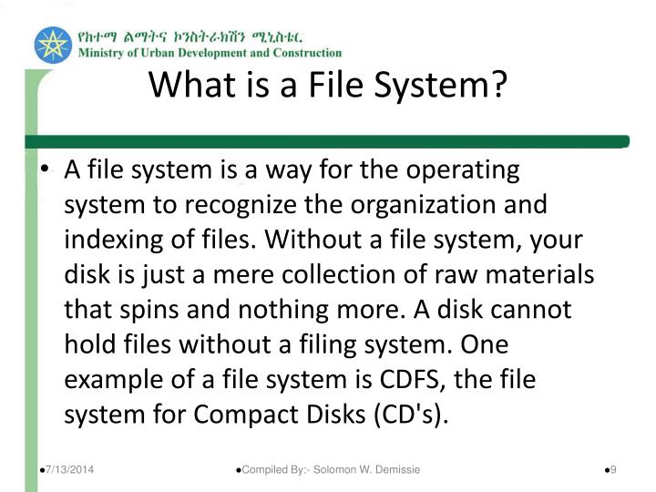 What is a File System?