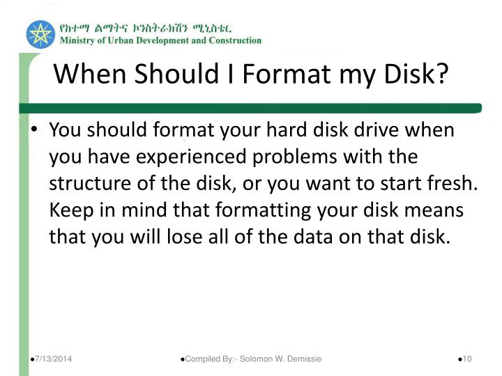 When Should I Format my Disk?