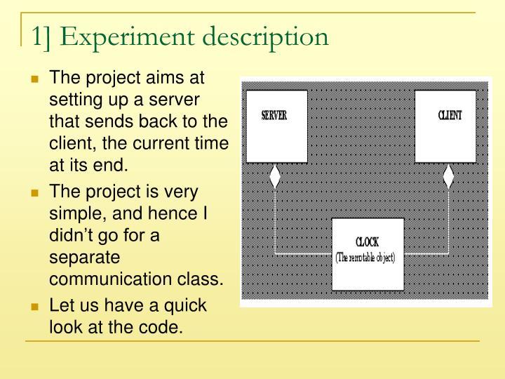 1] Experiment description