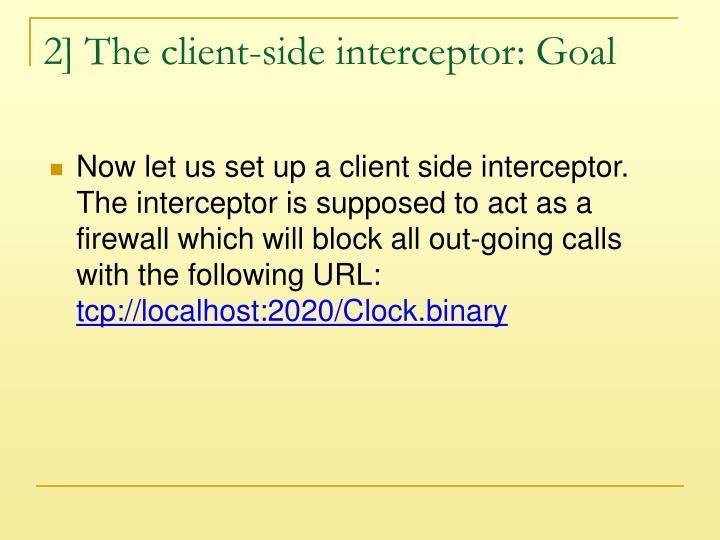 2] The client-side interceptor: Goal