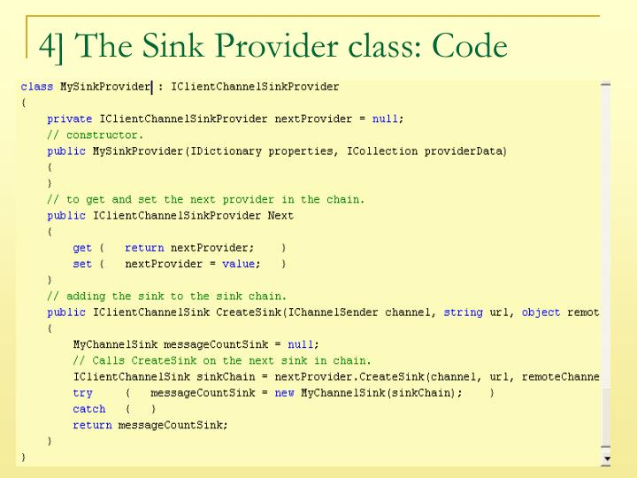 4] The Sink Provider class: Code
