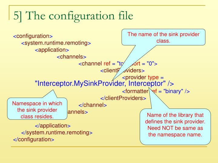 5] The configuration file