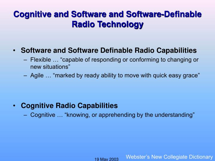 Cognitive and Software and Software-Definable Radio Technology