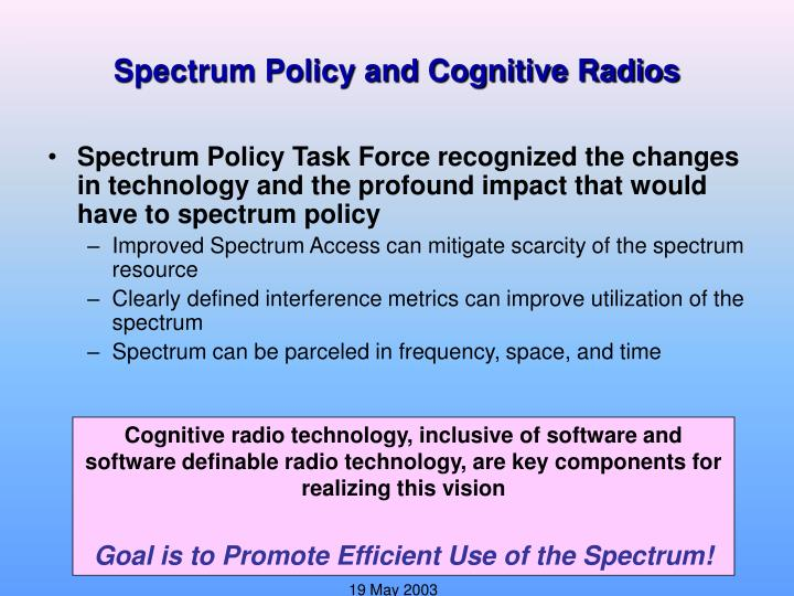 Spectrum Policy and Cognitive Radios