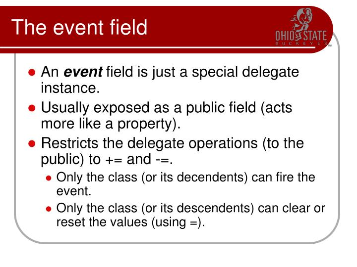 The event field