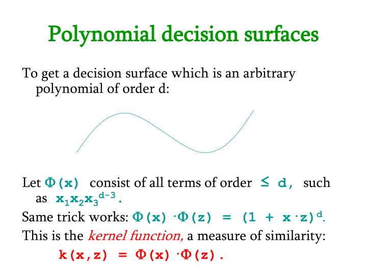 Polynomial decision surfaces