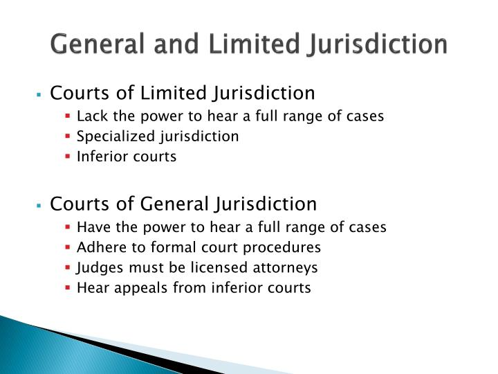 General and Limited Jurisdiction