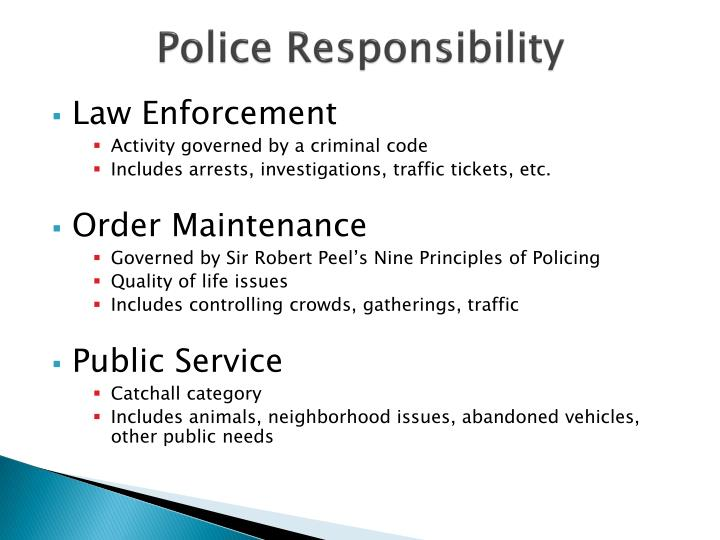 Police Responsibility
