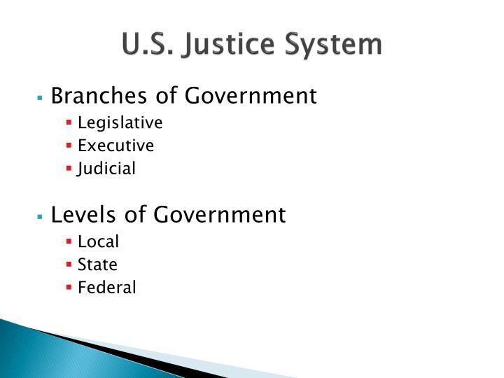 U.S. Justice System