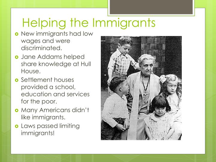 Helping the Immigrants