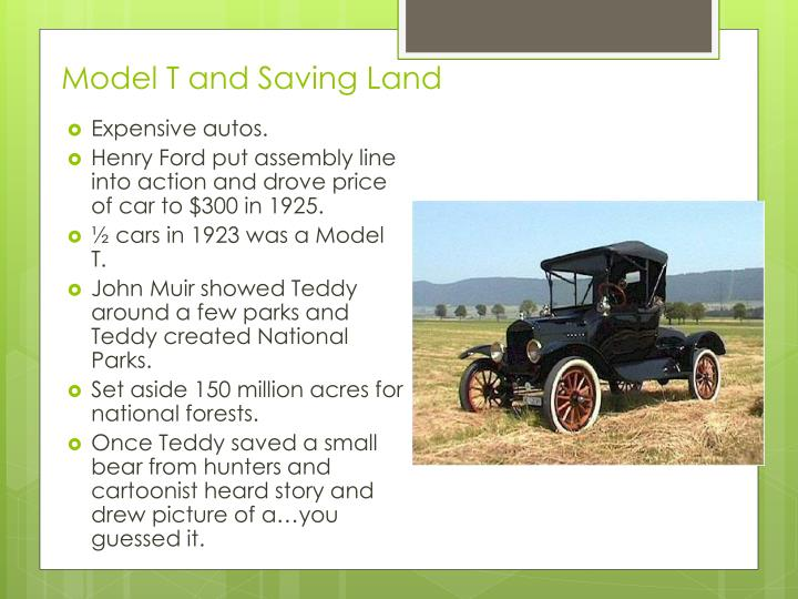 Model T and Saving Land