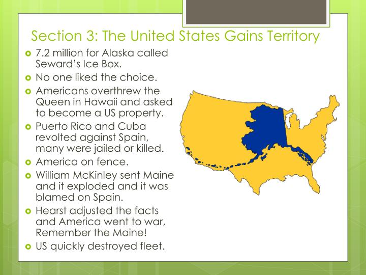 Section 3: The United States Gains Territory