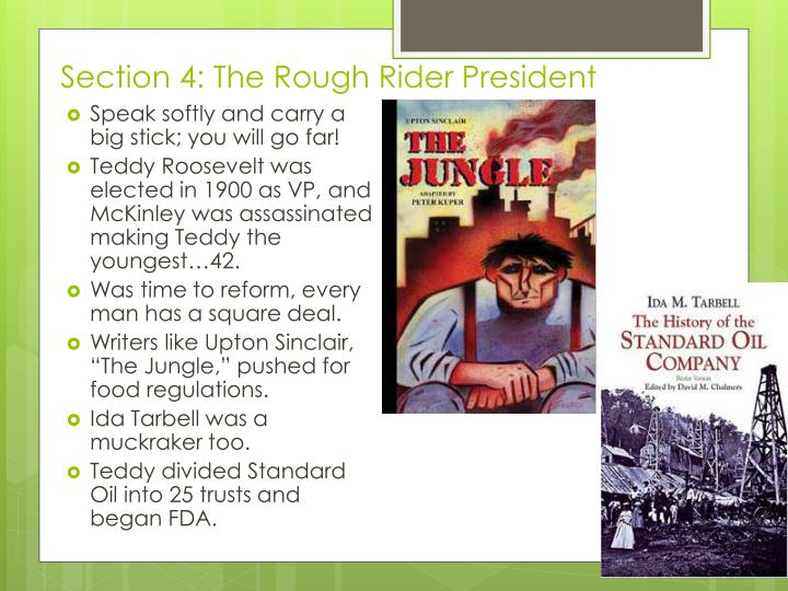 Section 4: The Rough Rider President