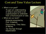 cost and time value lecture