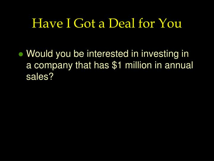 Have I Got a Deal for You