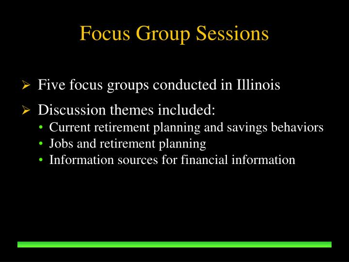 Focus Group Sessions