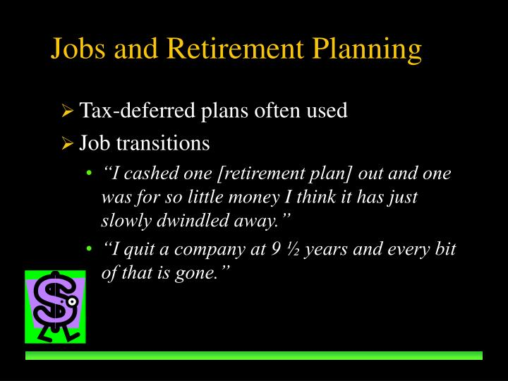 Jobs and Retirement Planning