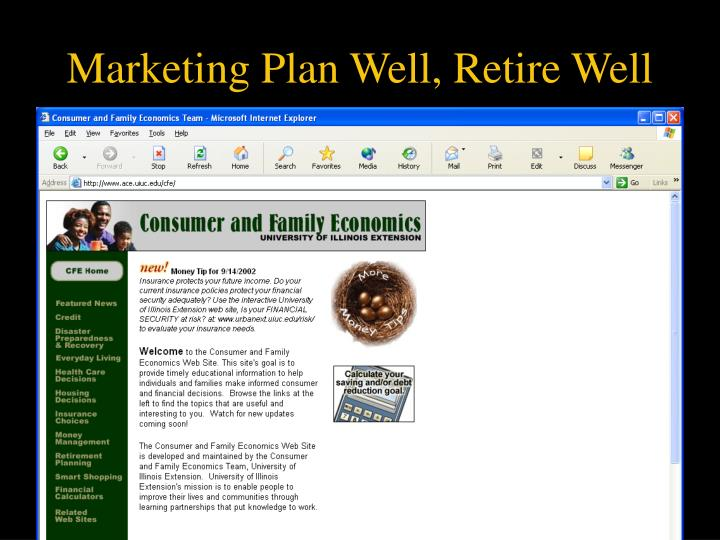 Marketing Plan Well, Retire Well