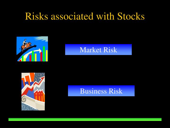 Risks associated with Stocks