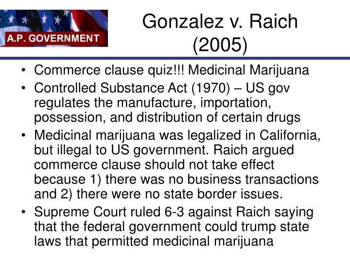 Gonzalez v. Raich (2005)