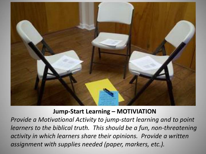 Jump-Start Learning – MOTIVIATION