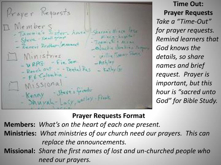 Time Out:           Prayer Requests