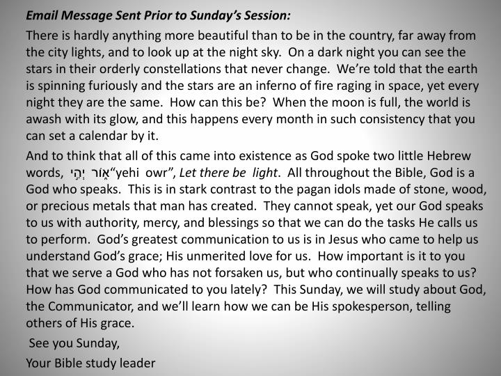 Email Message Sent Prior to Sunday's Session:
