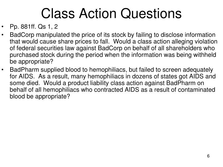 Class Action Questions