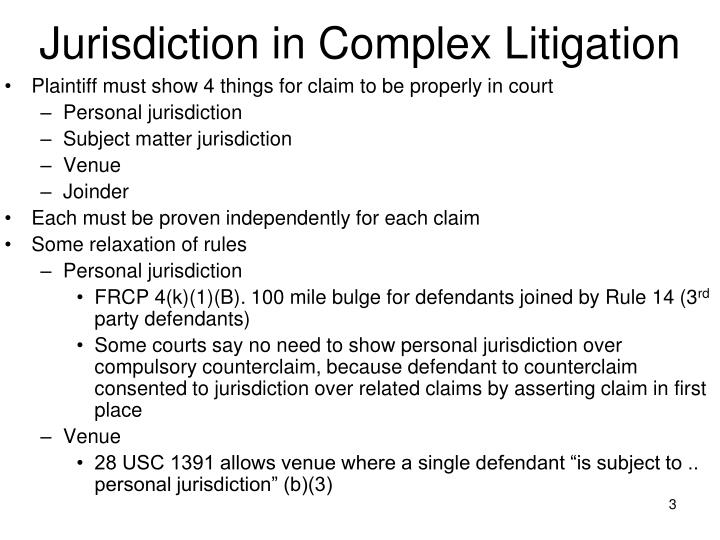 Jurisdiction in Complex Litigation