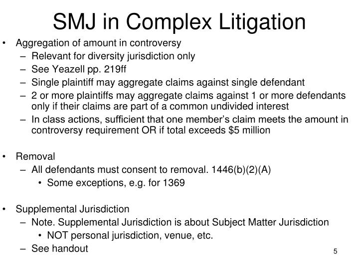 SMJ in Complex Litigation