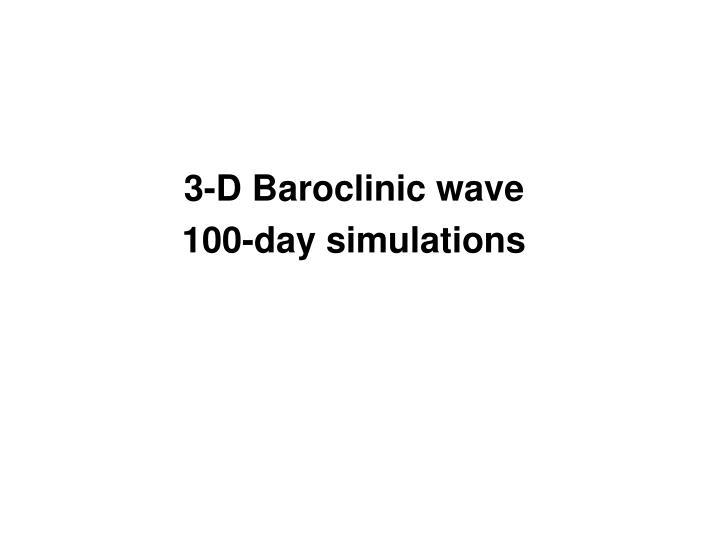 3-D Baroclinic wave