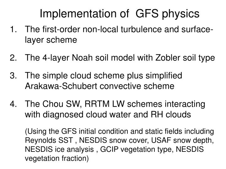 Implementation of  GFS physics
