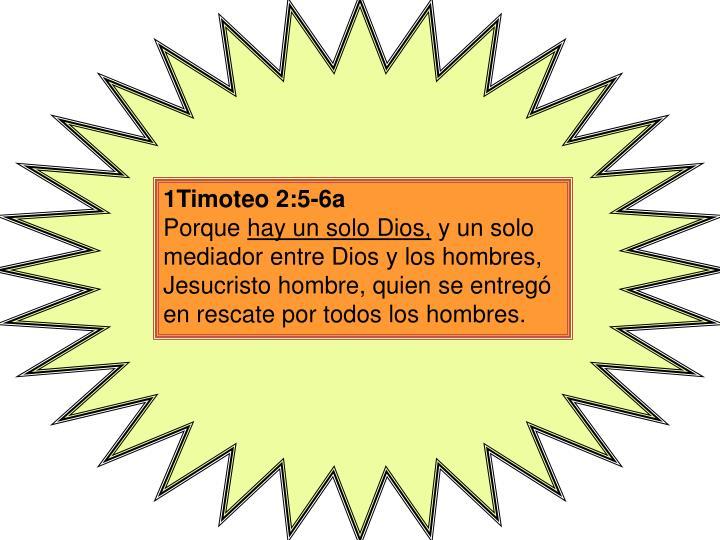 1Timoteo 2:5-6a