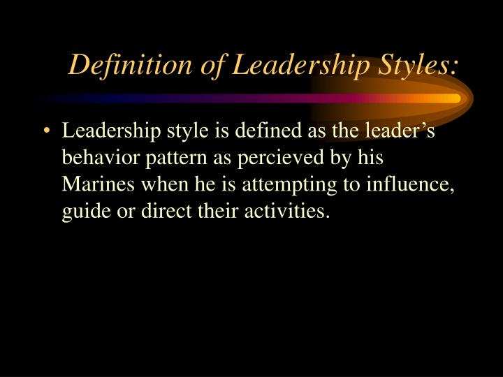 Definition of Leadership Styles: