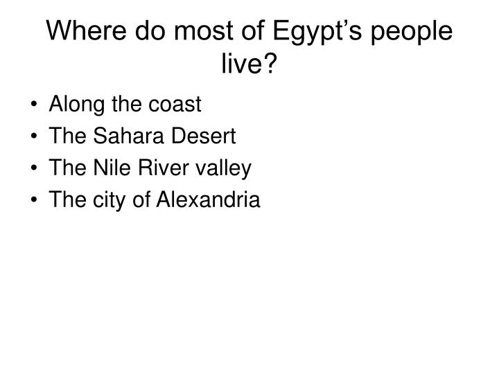 Where do most of Egypt's people live?