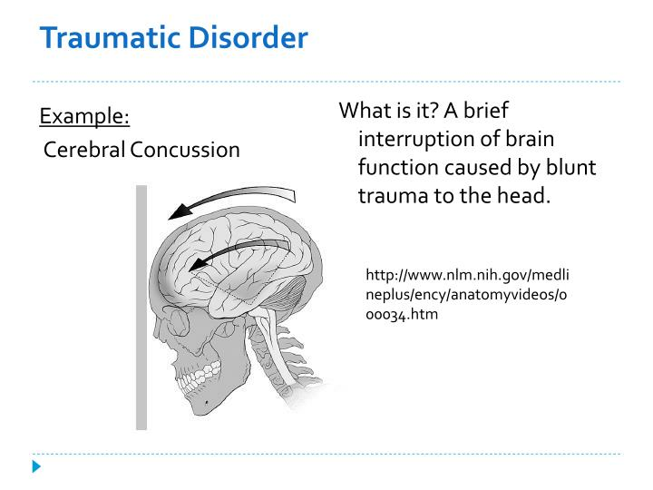 Traumatic Disorder