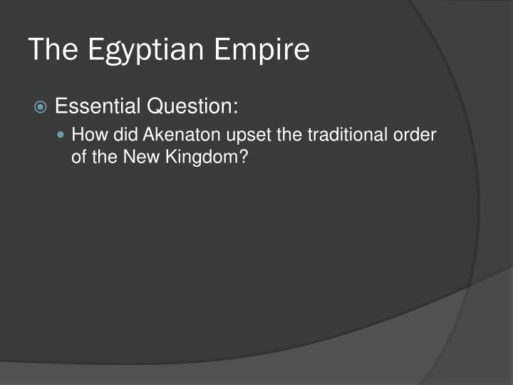 The Egyptian Empire