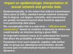 impact on epidemiologic interpretation of sexual network and genetic data