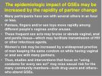 the epidemiologic impact of gses may be increased by the rapidity of partner change