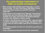 the epidemiologic implications of gses are further increased by