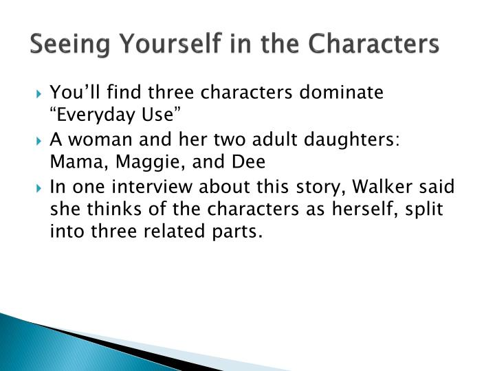 Seeing Yourself in the Characters