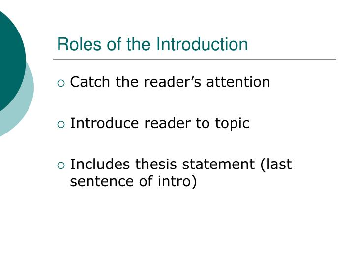 Roles of the introduction