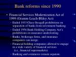 bank reforms since 19902