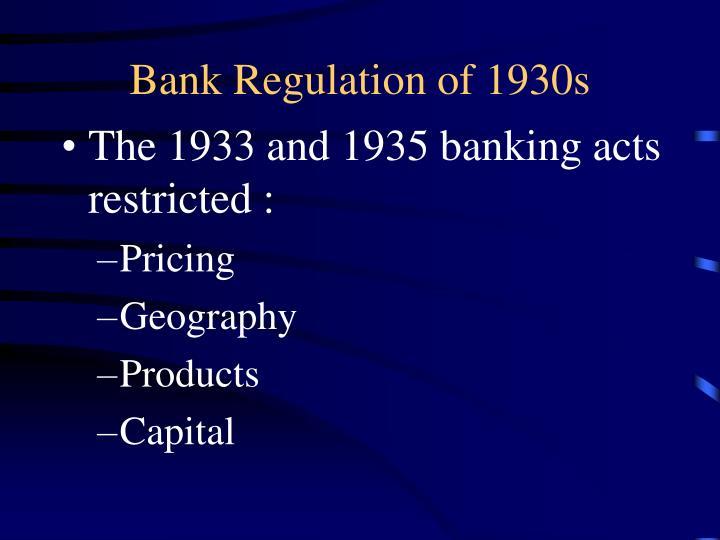 Bank Regulation of 1930s